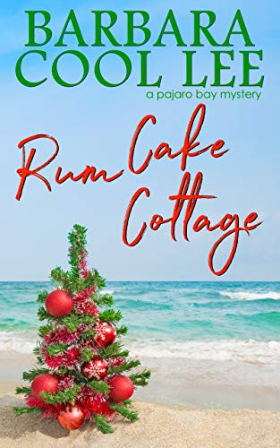 Book Cover of Rum Cake Cottage (A Pajaro Bay Mystery Book 5)