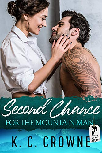 Book Cover of Second Chance for the Mountain Man: An Enemies to Lovers Fake Marriage Romance