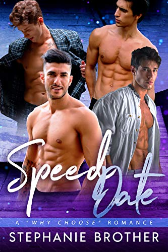 Book Cover of Speed Date: A Why Choose Romance