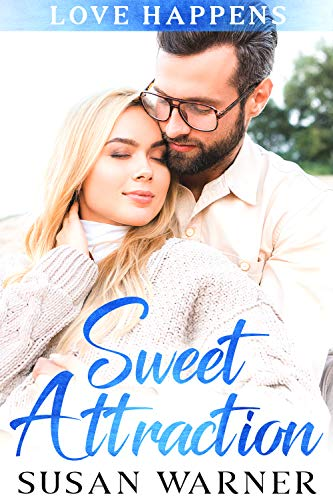 Book Cover of Sweet Attraction: A Small Town Sweet Romance (Love Happens Book 1)