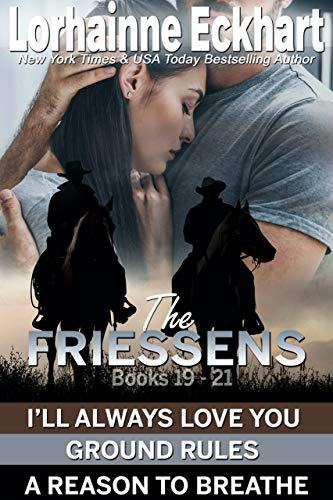 Book Cover of The Friessens Books 19 - 21 (The Friessen Legacy Collection Book 8)