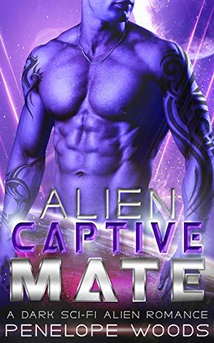 Book Cover of Alien Captive Mate: A Sci-Fi Romance