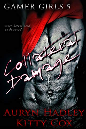 Book Cover of Collateral Damage (Gamer Girls Book 5)