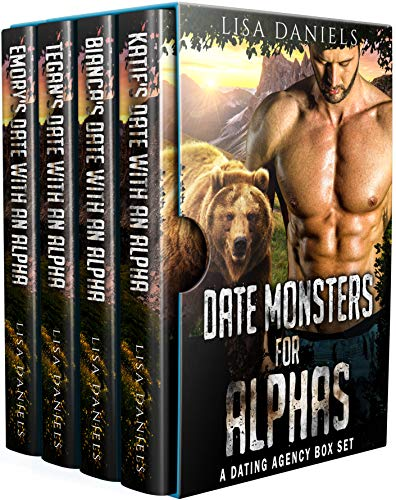 Book Cover of Date Monsters for Alphas: A Dating Agency Box Set