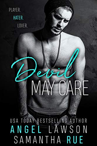 Book Cover of Devil May Care: Enemies-to-Lovers Standalone Romance: Boys of Preston Prep