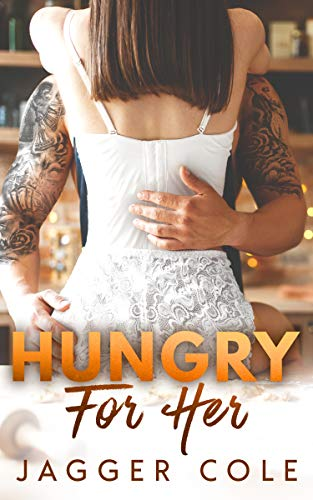 Book Cover of Hungry For Her: A Small Town Mafia Holiday Romance