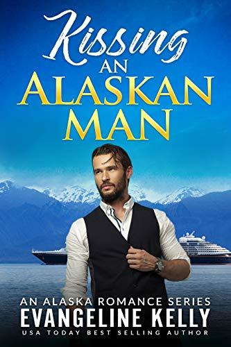 Book Cover of Kissing An Alaskan Man (An Alaska Romance Series Book 4)