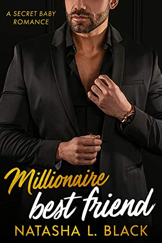 Book Cover of Millionaire Best Friend: A Secret Baby Romance (Freeman Brothers Book 5)