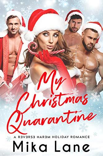 Book Cover of My Christmas Quarantine: A Reverse Harem Holiday Romance