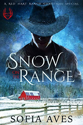 Book Cover of Snow on the Range - A Red Hart Ranch White Christmas Novel: a Montana cowboy holiday romance