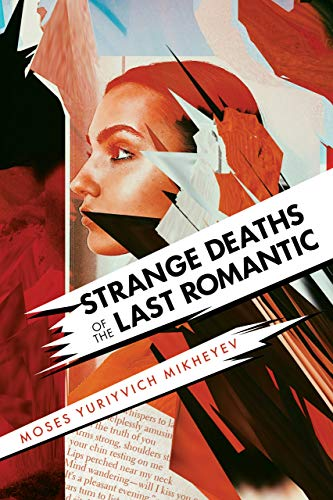 Book Cover of Strange Deaths of the Last Romantic