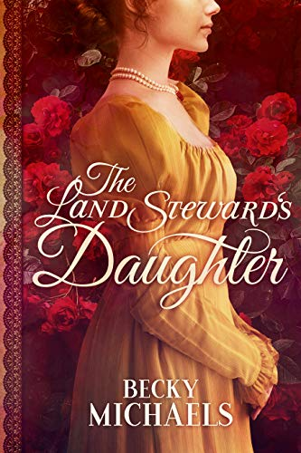 Book Cover of The Land Steward's Daughter