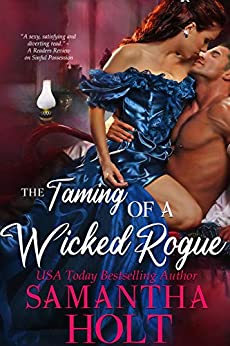 Book Cover of The Taming of a Wicked Rogue (The Lords of Scandal Row)