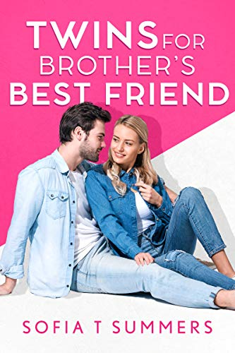 Book Cover of Twins for Brother's Best Friend