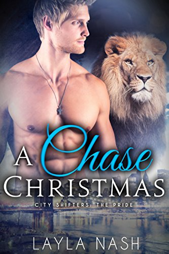 Book Cover of A Chase Christmas (City Shifters: the Pride Book 6)