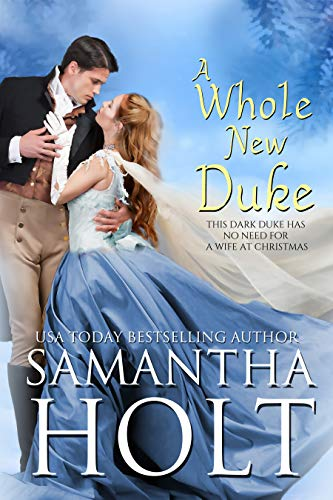 Book Cover of A Whole New Duke: A Regency Christmas Romance