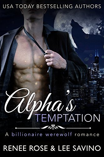 Book Cover of Alpha's Temptation: A Billionaire Werewolf Romance (Bad Boy Alphas Book 1)