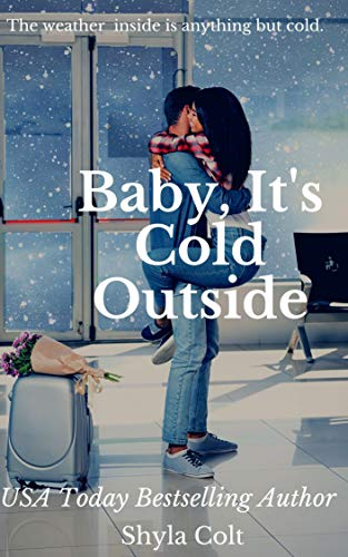 Book Cover of Baby, It's Cold Outside