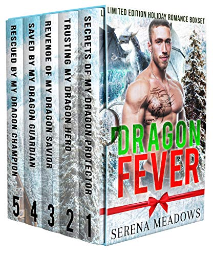 Book Cover of Dragon Fever: Limited Edition Holiday Romance Boxset