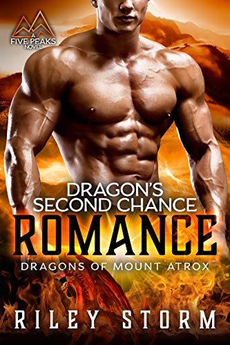 Book Cover of Dragon's Second Chance Romance (Dragons of Mount Atrox Book 2)