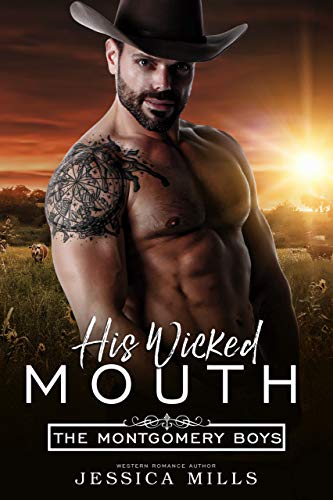 Book Cover of His Wicked Mouth (The Montgomery Boys Book 3)