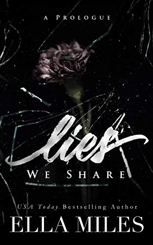 Book Cover of Lies We Share: A Prologue