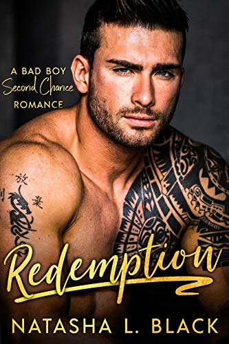Book Cover of Redemption: A Bad Boy Second Chance Romance