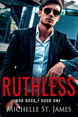 Book Cover of Ruthless (Mob Boss Book 1)