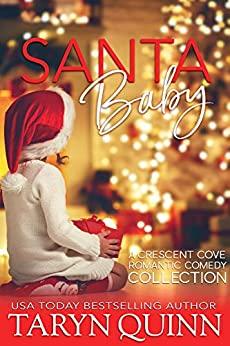 Book Cover of Santa Baby: A Crescent Cove Romantic Comedy Collection