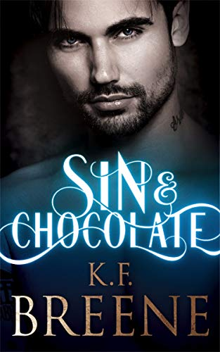 Book Cover of Sin & Chocolate (Demigods of San Francisco Book 1)