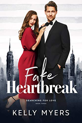 Book Cover of The Fake Heartbreak (Searching for Love Book 3)