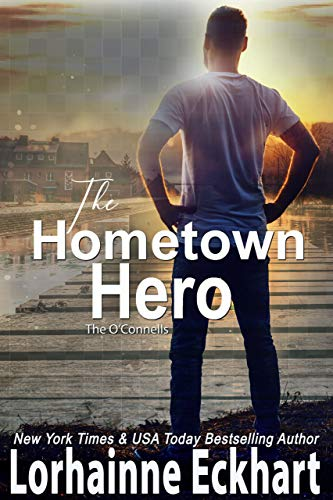 Book Cover of The Hometown Hero (The O'Connells Book 7)