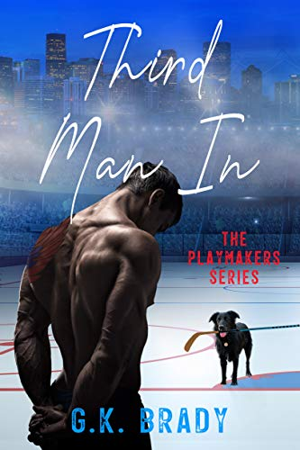 Book Cover of Third Man In: An Enemies-to-Lovers Sports Romance (The Playmakers Series Hockey Romances Book 2)