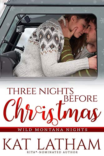 Book Cover of Three Nights before Christmas: A steamy Christmas romance (Wild Montana Nights Book 3)