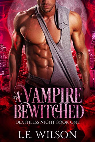 Book Cover of A Vampire Bewitched (Deathless Night Series Book 1)