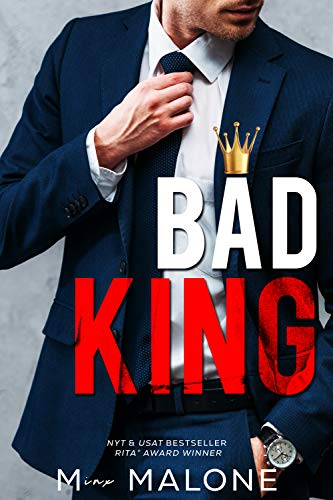 Book Cover of Bad King : A Fake Fiance Billionaire Romance (Bad Business Book 1)
