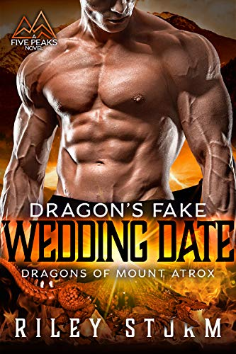 Book Cover of Dragon's Fake Wedding Date (Dragons of Mount Atrox Book 3)
