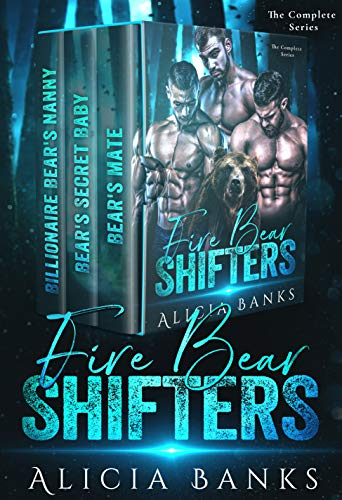 Book Cover of Fire Bear Shifters : The Complete Series Box Set