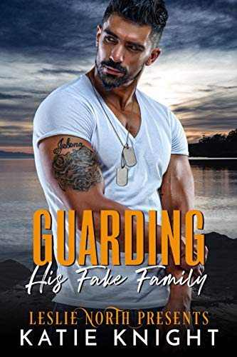 Book Cover of Guarding His Fake Family