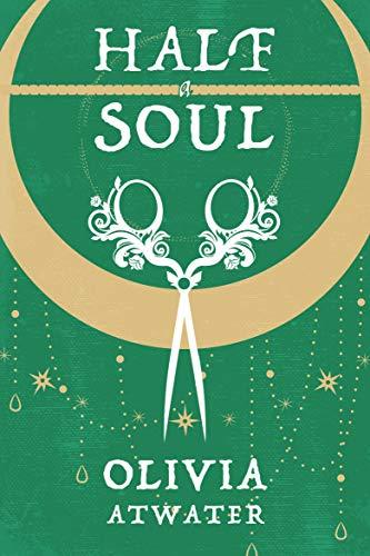 Book Cover of Half a Soul (Regency Faerie Tales Book 1)
