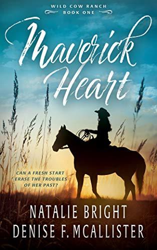 Book Cover of Maverick Heart (Wild Cow Ranch Book 1)