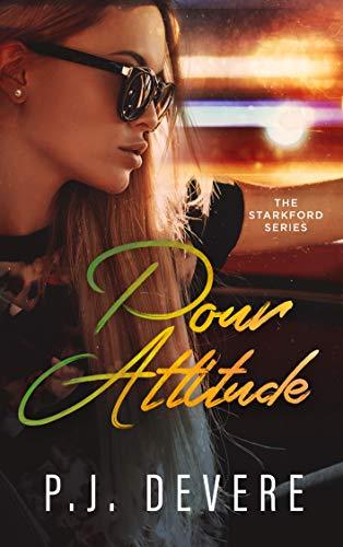 Book Cover of Pour Attitude: The Starkford Series