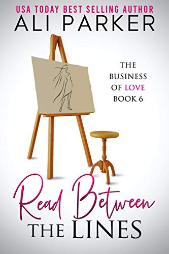 Book Cover of Read Between The Lines (Business of Love Book 6)