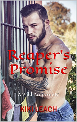 Book Cover of Reaper's Promise: A Wild Reapers MC