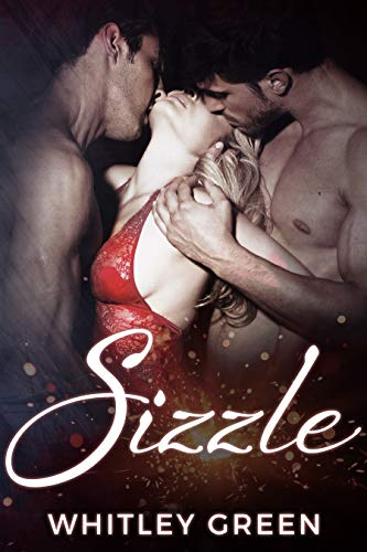 Book Cover of Sizzle (The Sizzle TV Series Book 1)