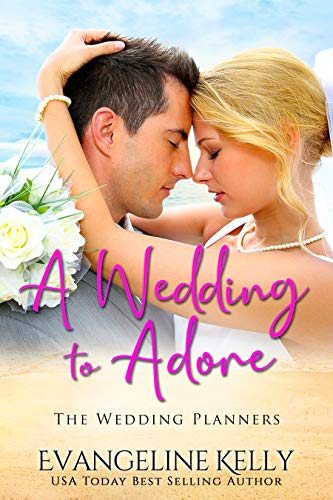 Book Cover of A Wedding to Adore (The Wedding Planners)
