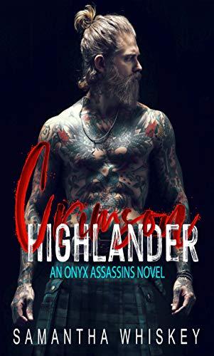 Book Cover of Crimson Highlander: An Enemies to Lovers Vampire Romance (Onyx Assassins Book 2)
