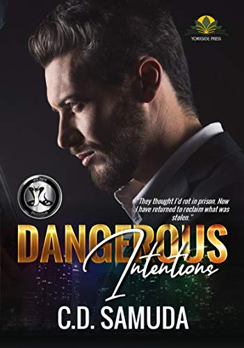 Book Cover of Dangerous Intentions: The Betrayal (Dangerous & Wilder Book 1)