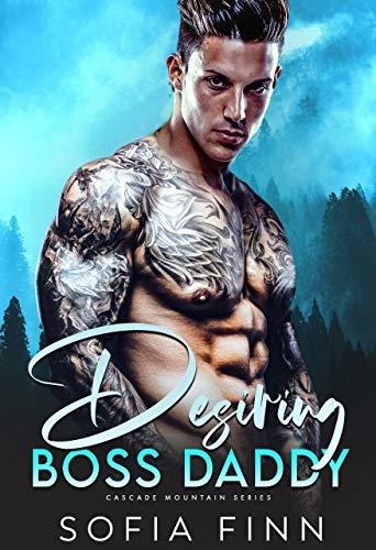 Book Cover of Desiring Boss Daddy: Single Dad Romance (Cascade Mountain Book 1)