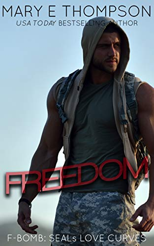Book Cover of Freedom (F-BOMB: SEALs Love Curves Book 1)